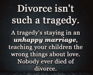 divorce-isnt-such-a-tragedy-a-tragedys-staying-in-an-5123019